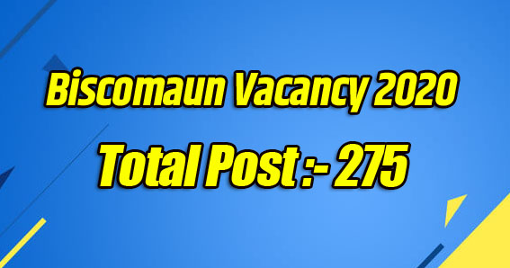 Biscomaun Vacancy 2020 In Total Post