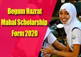 Begum Hazrat Mahal Scholarship Form 2020, Maulana Azad Scholarship 2020 Online Form