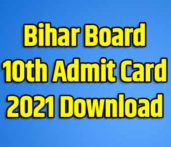 Bihar Board 10th Admit Card 2021 Download